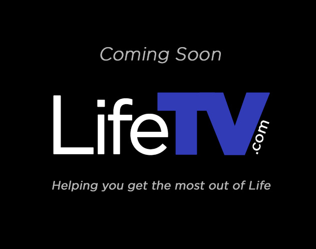 Life TV - Helping you get the most out of life
